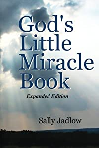 God's Little Miracle Book: Expanded Edition (God's Little Miracle Books) (Volume 1)