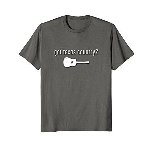 (Got Texas Country Music Shirt TX)