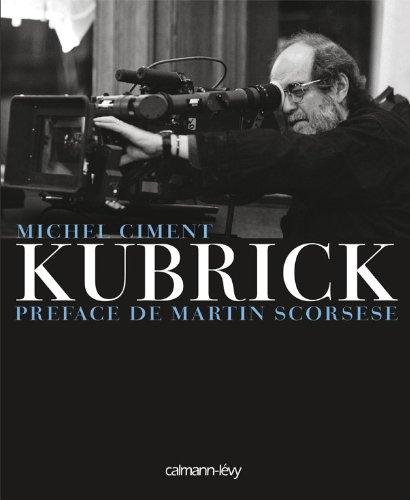Kubrick: Préface de Martin Scorsese ~ Michel Ciment