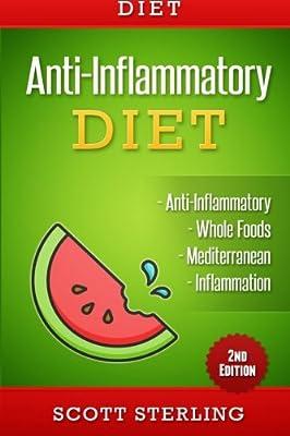 Diet: Anti-Inflammatory Diet: Anti-Inflammatory - Whole Foods - Mediterranean - Inflammation
