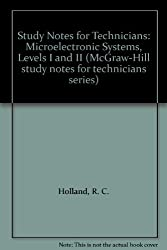 Study Notes for Technicians: Level 1 & 2: Microelectronic Systems