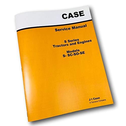 Case Series S Sc So Se Tractor Engine Service Repair Manual Technical Shop Book