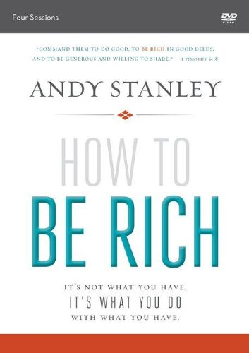 (How to Be Rich: A DVD Study: It's Not What You Have. It's What You Do With What You Have.)