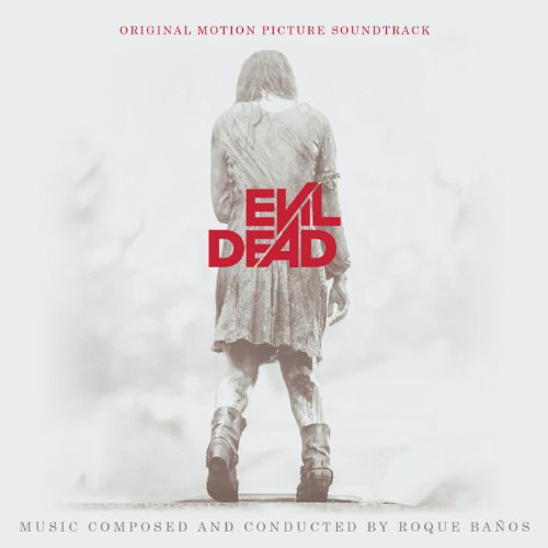 Evil Dead (2013) Movie Soundtrack