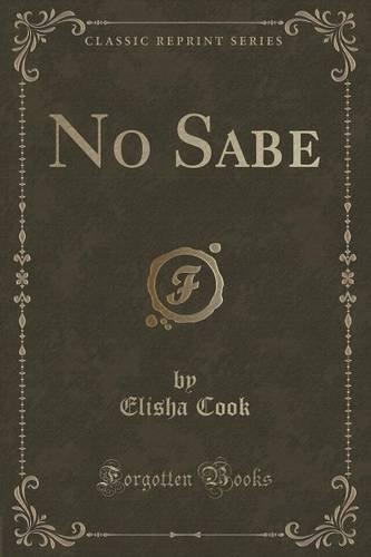Download No Sabe (Classic Reprint) pdf