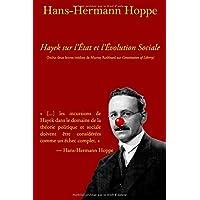 Hayek sur l'État et l'Évolution Sociale