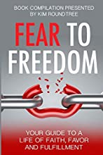 Fear to Freedom