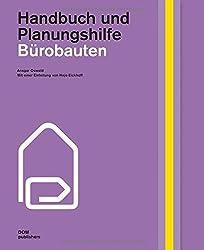 Bürobauten. Handbuch und Planungshilfe
