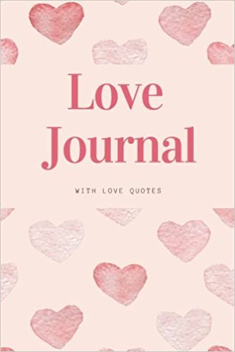 Buy Love Journal With Love Quotes Romantic Quotes Love Diary Love