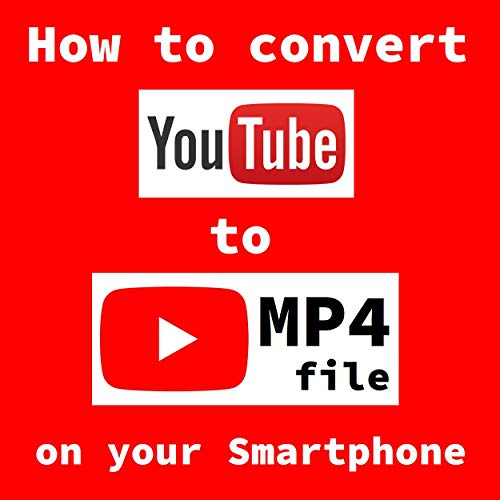 『 How to convert YouTube to MP4 』on Smartphone ()