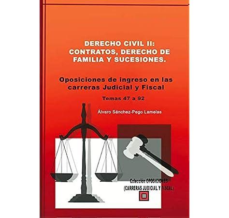 DERECHO CIVIL II: CONTRATOS, DERECHO DE FAMILIA Y SUCESIONES ...