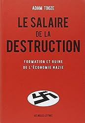 Le Salaire De La Destruction (Histoire) (French Edition)