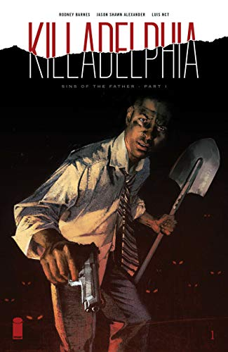 Killadelphia (2019) #1 VF/NM Image Comics