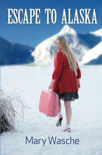 Escape to Alaska pdf epub