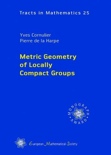 (Metric Geometry of Locally Compact Groups (EMS Tracts in)