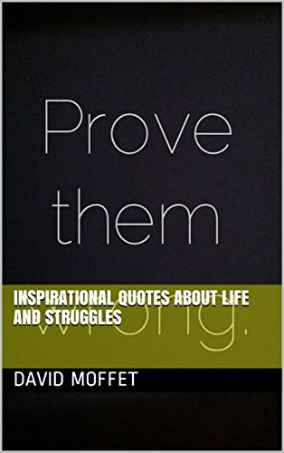 Inspirational Quotes About Life And Struggles Kindle Edition By Enchanting Inspirational Quotes About Life And Struggles