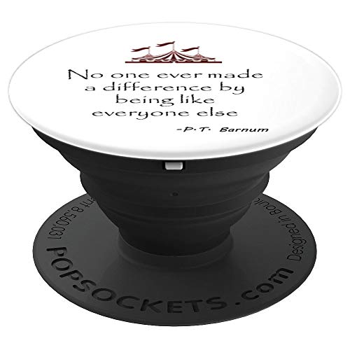 Circus PT Barnum Ringmaster Quote No One Ever Made - PopSockets Grip and Stand for Phones and Tablets -