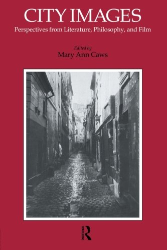 City Images: Perspectives from Literature, Philosophy, and Film