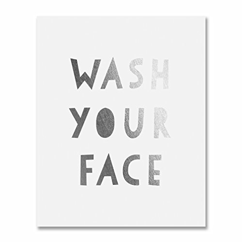 Wash Your Face Silver Foil Print Small Poster Kids Bathroom Wall Art Silver Home Decor 5 inches x 7 inches E27