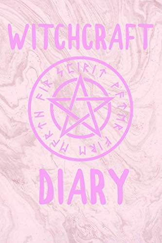 Witchcraft Diary: Witchcraft Logbook Notebook Keep Track Of Your Ritual Spells Perfect Gift For Wicca Casters, Magic Casters, Halloween Spell Book Summoners]()