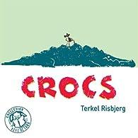 Crocs par Terkel Risbjerg