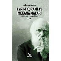 Evrim Kuramı ve Mekanizmaları