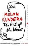The Art of the Novel, Milan Kundera, 0060093749