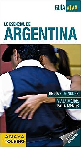 Argentina - Guía Viva (Guía Viva - Internacional): Amazon.es: Gabriela Pagella Rovea: Libros
