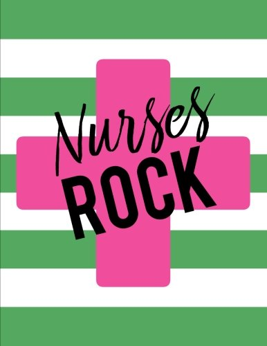 Nurses Rock: Notebook (8.5 x 11), Nurse Gifts for Women ()