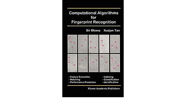 Computational Algorithms for Fingerprint Recognition (International