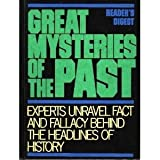 Great Mysteries of the Past, Reader's Digest Editors, 0895773775
