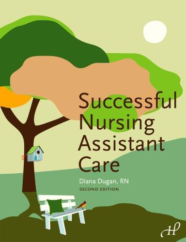 Successful Nursing Assistant Care - Hardcover Edition