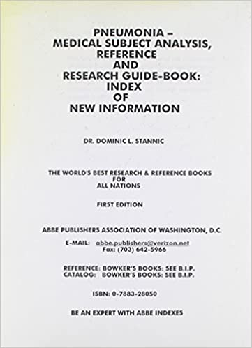 Dominic L. Stannic - Pneumonia: Medical Subject Analysis Reference And Research Guidebook
