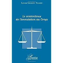 Le contentieux de l'annulation au Congo