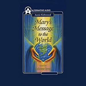 Mary's Message to the World Audiobook