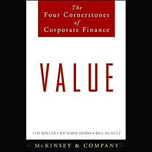 Value: The Four Cornerstones of Corporate Finance Audiobook