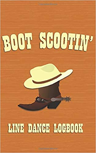 Boot Scootin': Line Dance Logbook (Pocket Edition): Mills, Jack:  9781081410728: Amazon.com: Books