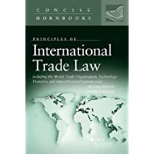 International Trade Law Including the World Trade Organization, Technology Transfers, and Import/Export/Customs Law