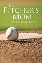 The Pitcher's Mom Paperback
