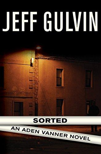 Sorted (The Aden Vanner Novels Book 2)