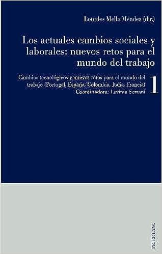 Los actuales cambios sociales y laborales: nuevos retos para el mundo del trabajo: Libro 1: Cambios tecnológicos y nuevos retos para el mundo del trabajo Portugal, España, Colombia, Italia, Francia: Amazon.es: Mella
