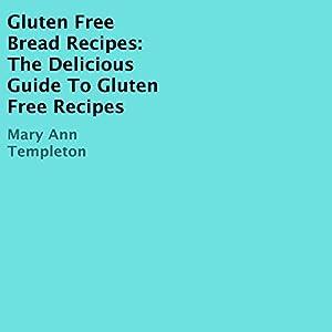 Gluten Free Bread Recipes Audiobook