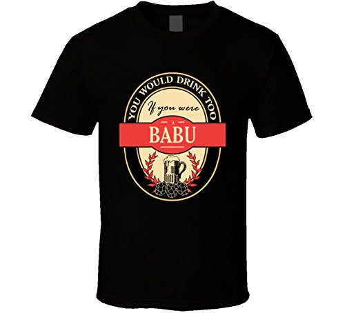Babu Funny Beer Party Label Inspired T Shirt