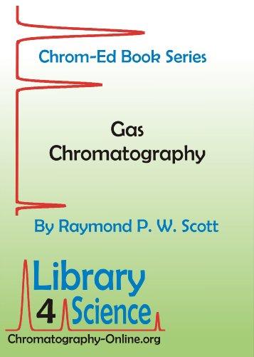 Gas Chromatography (Chrom-Ed Book Series)