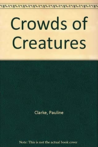 book cover of Crowds of Creatures