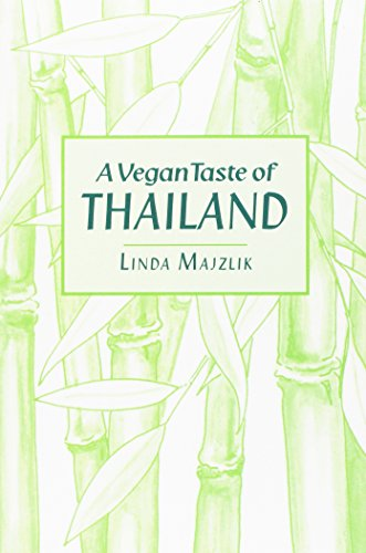A Vegan Taste of Thailand (Vegan Cookbooks) by Linda Majzlik