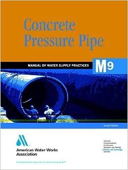 Book Concrete Pressure Pipe (M9) (AWWA Manuals) by Awwa (1995-10-12)
