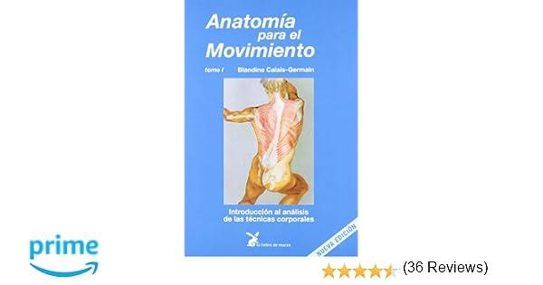 Anatomía Para El Movimiento T.1 Cuerpo Y Consciencia: Amazon.es ...