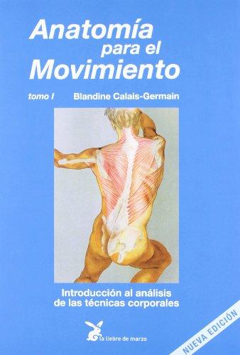 Descargar Libro Anatomía Para El Movimiento T.1 Blandine Calais Germain