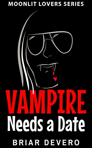 Vampire Needs a Date by Briar Devero ebook